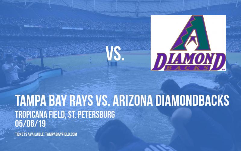 Tampa Bay Rays vs. Arizona Diamondbacks at Tropicana Field