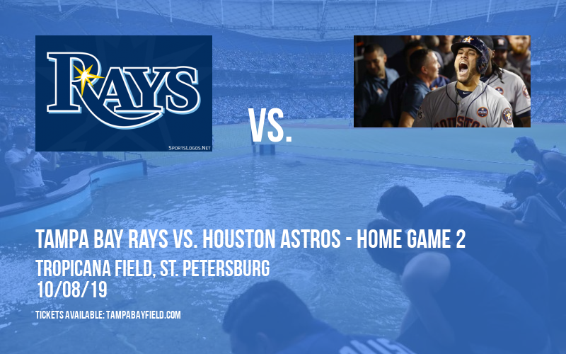 ALDS: Tampa Bay Rays vs. Houston Astros - Home Game 2 (If Necessary) at Tropicana Field