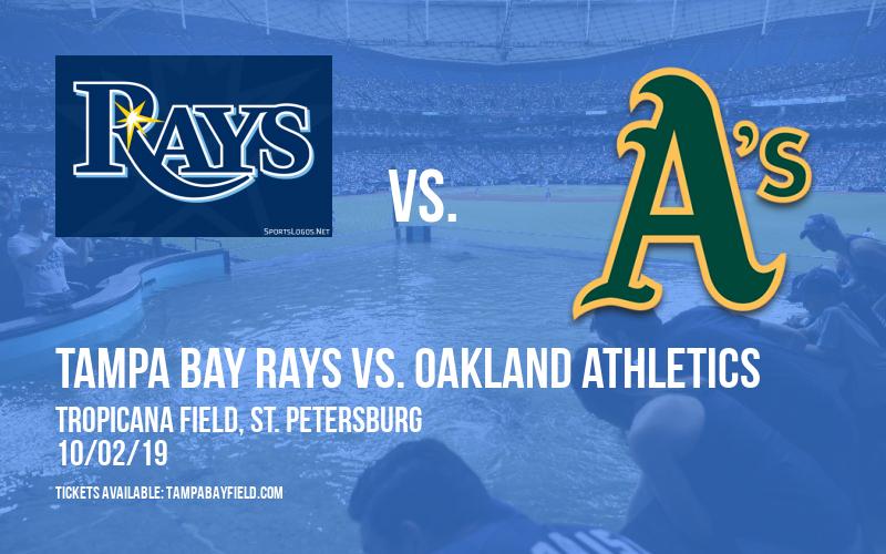 AL Wild Card Game: Tampa Bay Rays vs. Oakland Athletics (If Necessary) at Tropicana Field