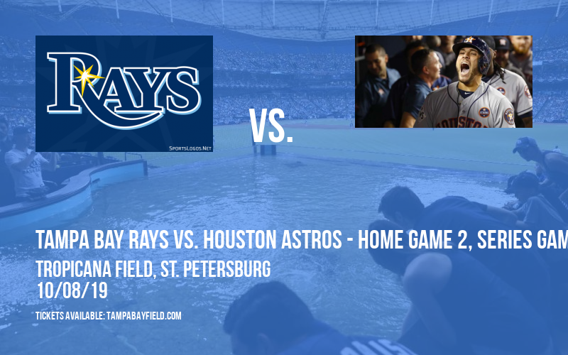 ALDS: Tampa Bay Rays vs. Houston Astros - Home Game 2, Series Game 4 (If Necessary) at Tropicana Field