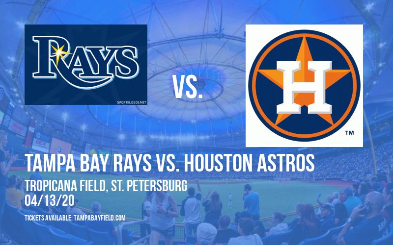Tampa Bay Rays vs. Houston Astros at Tropicana Field