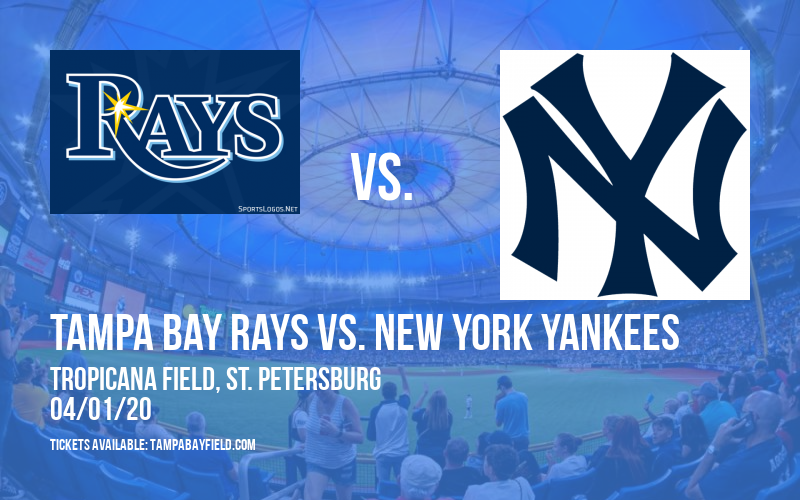 Tampa Bay Rays vs. New York Yankees [CANCELLED] at Tropicana Field