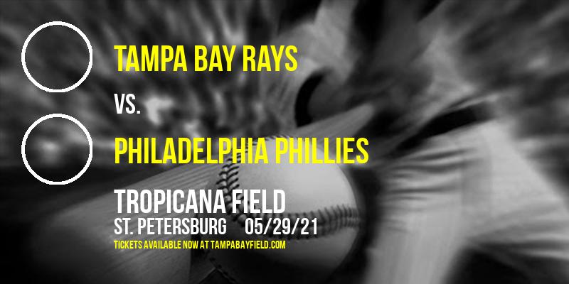 Tampa Bay Rays vs. Philadelphia Phillies at Tropicana Field