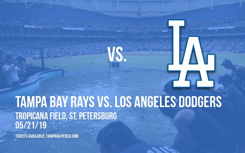 Tampa Bay Rays vs. Los Angeles Dodgers at Tropicana Field