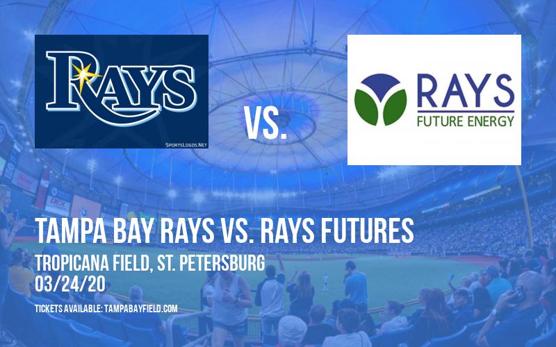 Exhibition: Tampa Bay Rays vs. Rays Futures at Tropicana Field
