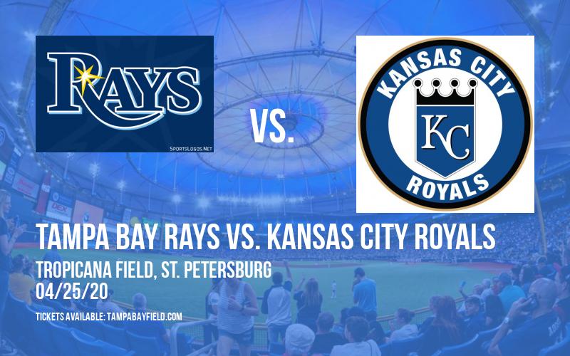 Tampa Bay Rays vs. Kansas City Royals [CANCELLED] at Tropicana Field