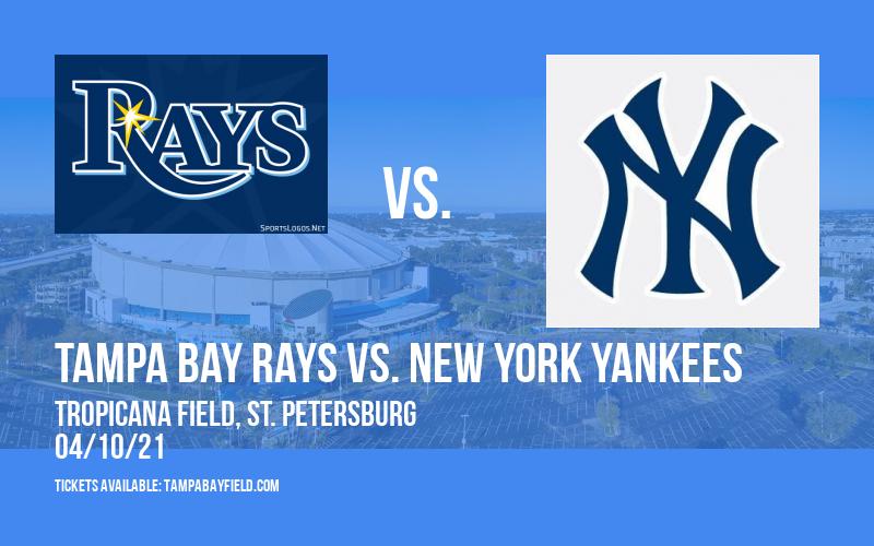 Tampa Bay Rays vs. New York Yankees [CANCELLED] at Tropicana Field